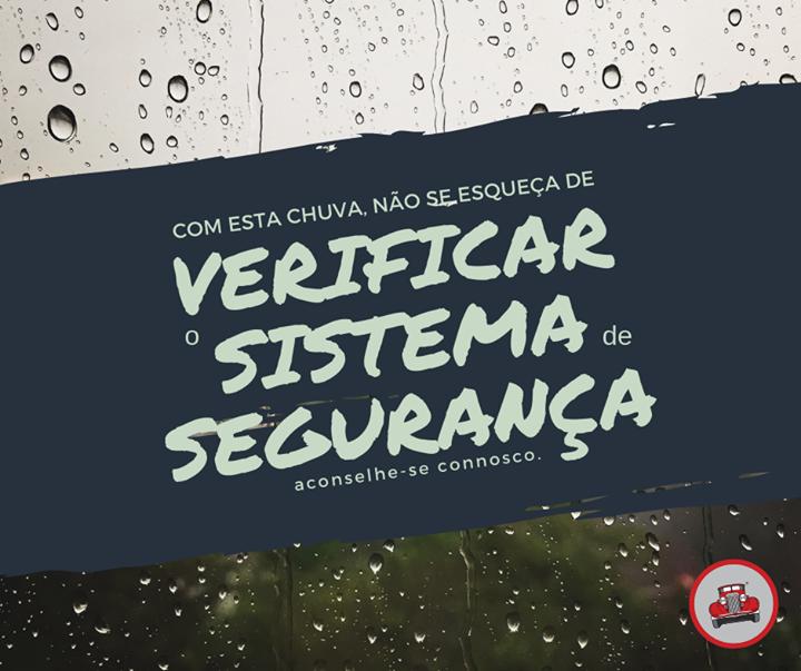 Com esta chuva não se esqueça de verificar o sistema de...